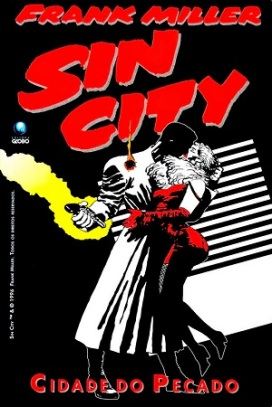 Sin City, a Cidade do Pecado